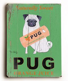 @ Lisa- tpake a look at this Artehouse 'Naturally Sweet Pug' Wall Plaque by For the Love of Dogs Collection on #zulily today!