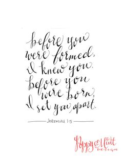 """Hand-lettered Scripture- """"Before you were formed, I knew you..."""" - Jeremiah 1:5"""