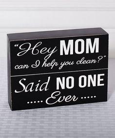 Loving this 'Hey Mom' Box Sign on #zulily! #zulilyfinds