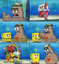 heehee Spongebob Logic, Spongebob Squarepants, New Memes, Funny Memes, Hilarious, Pineapple Under The Sea, Square Pants, Cartoon Memes, Work Humor