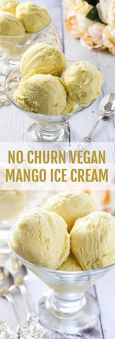 No Churn Vegan Mango Ice Cream recipe + step-by-step  instructions on how to make ice cream without an ice cream maker. #dairyfree #eggfree #vegan