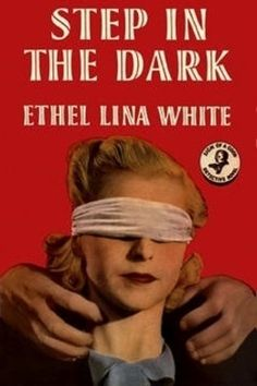 Step in the Dark by Ethel Lina White - free #EPUB or #Kindle download from epubBooks.com
