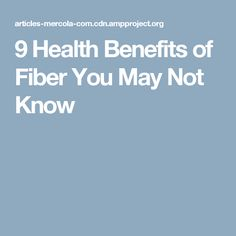 9 Health Benefits of Fiber You May Not Know