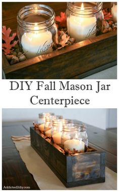 DIY Fall Mason Jar Centerpiece  Make your home glow with warmth this fall. Here is a fun Mason jar craft.