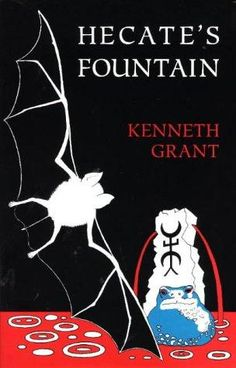 Hecate's Fountain  |  Kenneth Grant