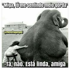 see from the eye of the elephant Lol Memes, Funny Memes, Jokes, Damas Fitness, True Friends, Best Friends, Workout Memes, Elephant Love, Haruki Murakami