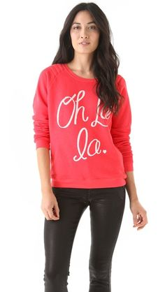 Zoe Karssen Oh La La Sweatshirt - cute w/chambray button down underneath, white jeans and brown riding boots!