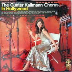 The Gunter Kallmann Chorus - In Hollywood (4 Corners of the World Records; 1968) #records #albums #vinyl #LP