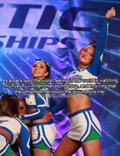 Cheerleading Confessions-I'm a backspot and what kills me is my flyer goes to a different stunt group and I know they won't treat her the same. Cheerleading Pics, Cheer Stunts, Cheer Dance, All Star Cheer, Cheer Mom, Cheer Qoutes, Cheer Sayings, Funny Cheer Quotes, Cheer Funny