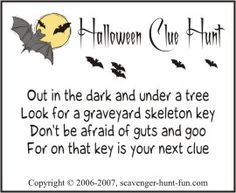 Add a combination of mystery and spook with a Halloween clue hunt. Some clues can be altered to suit your event, but most clues were created for an outdoor Halloween scavenger hunt.
