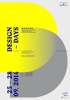 In reference to last century modernist style, the poster for the Design Days manifests a resolutely minimalist spirit. Evoking the event name, both D are interwoven and thus claim that design has no boundaries.Strong visual codes – plain colours, gradien…