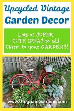 Lots of fun ideas for using upcycled or repurposed vintage items as Garden Decor and junk, such as vintage wash tubs, vintage bicycles, old chairs, old ladders, wheelbarrows and much more! #gardenjunk #fleamarketgardening #ginghamgardens #countrygardens Rustic Garden Decor, Vintage Garden Decor, Rustic Gardens, Upcycled Vintage, Repurposed, Vintage Items, Garden Junk, Garden Art, Creeping Jenny Plant
