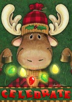 Celebrate by Janet Stever ~ Christmas ~ Moose Merry Christmas, Christmas Moose, Christmas Clipart, Christmas Animals, Christmas Games, Christmas Printables, Christmas Projects, Winter Christmas, Vintage Christmas