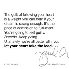 This #Truthbomb came from my post: You're going to feel guilty. Click to read the full post.