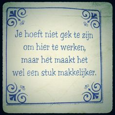 Twitter / NynkeSpan: Delfts blauwe uitspraak voor ... Great Quotes, Me Quotes, Qoutes, Funny Quotes, Photografy Art, Quote 500, Dutch Quotes, Wishes For You, Funny Fails