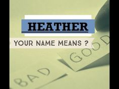 Heather -    Name Meanings - Personality Traits - Insights  👀Know Anyone By their Name  ★҉ Neimology Science ® is the study of the placement of letters in a name, that shows us how to find the patterns that will reveal natural tendencies in a person character, thinking, feeling,learning style and so much more.