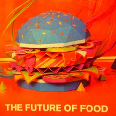 The future of food!