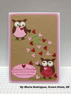 Valentine's Day owl card Tarjetas Stampin Up, Stampin Up Cards, Owl Punch Cards, Valentine Love Cards, Owl Card, Cute Cards, Creative Cards, Anniversary Cards, Greeting Cards Handmade