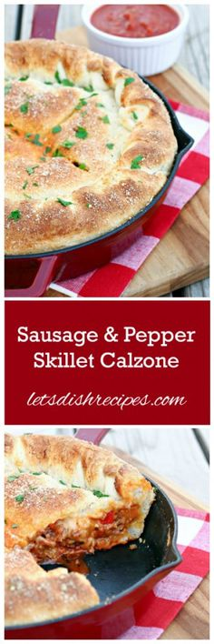 Skillet Sausage and Pepper Calzone Recipe | Part deep-dish pizza and part calzone, this sausage and pepper loaded crust is always a hit!