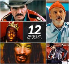 12 Heroes of Pop Culture