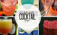 25 Girls Night Cocktail Recipes - Hairspray and Highheels