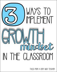 Tales from a Very Busy Teacher: Three Ways to Implement Growth Mindset {in the classroom} Growth Mindset Classroom, Growth Mindset Activities, How To Become Smarter, Fixed Mindset, Leader In Me, Student Motivation, Cycling Motivation, Motivation Wall, Fitness Motivation