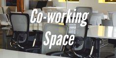 4 Lesser Thought Of Reasons to Join a Coworking Space