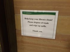 keep your library clean Regulatory Signs, Library Signage, Knight, Cards Against Humanity, Cleaning, Knights, Cavalier