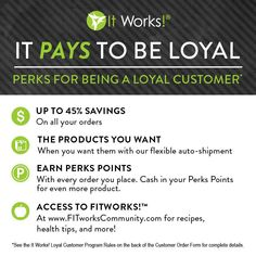 Why not become a Loyal Customer with us and get all these extra perks! Get my pricing and earn points towards future purchases! Check out http://kvanderwater.myitworks.com/shop/ and follow the steps at the check out! or call text me 780-686-4025