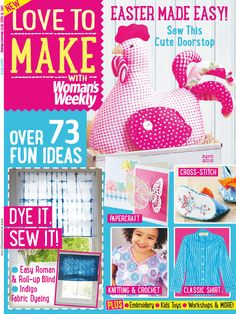 Love to make with Woman's Weekly - April 2015 Toy Workshop, Womans Weekly, Knit Crochet, Crochet Hats, How To Dye Fabric, Free Sewing, Handmade Crafts, Make It Simple, Kids Toys