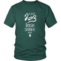 "Happy Saint Patrick's Day - "" Last Irish Snake Here "" - custom made funny t-shirts."