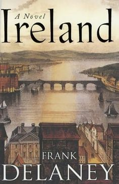 Ireland: A Novel, by Frank Delaney. Beautiful book about the power of history and Man's inherent thirst for stories.