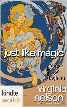 Magic and Mayhem: Just Like Magic (Kindle Worlds Novella)... https://www.amazon.com/dp/B06W5L63TJ/ref=cm_sw_r_pi_dp_x_fxARybK65CBWM