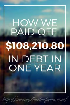 Owning Burton Farm - Climbing Out of Debt and Digging Into the Dirt Money Tips, Money Saving Tips, Get Out Of Debt, Early Retirement, Budgeting Money, Best Budget, First Year, Finance Tips, Net Worth