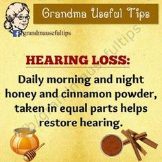 Arthritis Remedies Hands Natural Cures - Hearing Loss: Daily morning and night honey and cinnamon powder, taken in equal parts helps restore hearing. Natural Health Remedies, Natural Cures, Natural Healing, Herbal Remedies, Natural Foods, Natural Products, Cold Remedies, Arthritis Remedies, Natural Oil