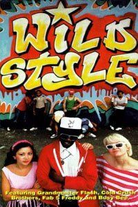 Wild Style-Charlie Ahearn 1983 featuring Fab 5 Freddy and Patti Astor