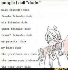 """Holy dude<<lol. America is such a funny guy! xD<< You mean funny """"dude."""" XD"""