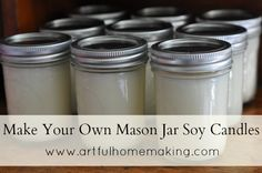 Artful Homemaking: Make Your Own Mason Jar Soy Candles {Tutorial}