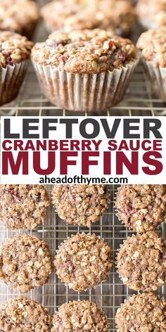 Don't know what to do with all those leftovers after your Thanksgiving feast? Well, you don't need to throw away that delicious cranberry sauce because there is a genius solution. Turn that sauce into delicious, leftover cranberry sauce muffins with an oat streusel topping and enjoy it for breakfast or dessert the next day! | aheadofthyme.com #cranberrysaucemuffins #cranberrymuffins #leftovercranberrysauce #thanksgivingleftovers via @aheadofthyme Lemon Blueberry Muffins, Cranberry Muffins, Oat Muffins, Cranberry Sauce, Cranberry Recipes, Streusel Topping, Muffin Recipes, Dessert Table, Fall Recipes
