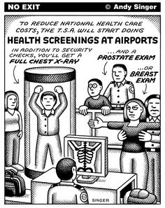 Andy Singer - Politicalcartoons.com - Healthcare Screenings at Airports - Healthy flights is important!!!!