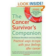 The Cancer Survivor's Companion: Practical Ways to Cope with Your Feelings After Cancer [Paperback]