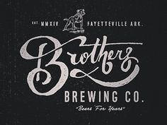 Logo / Brothers Brewing Co. by Jeremy Teff Hand Drawn Lettering, Types Of Lettering, Lettering Design, Logo Branding, Branding Design, Logo Design, Corporate Branding, Type Design, Brand Identity