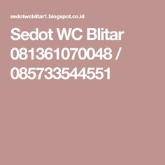 Sedot WC Blitar 081361070048 / 085733544551