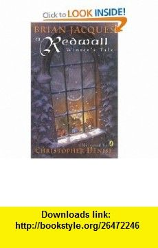 A Redwall Winters Tale (9780142401989) Brian Jacques, Christopher Denise , ISBN-10: 0142401986  , ISBN-13: 978-0142401989 ,  , tutorials , pdf , ebook , torrent , downloads , rapidshare , filesonic , hotfile , megaupload , fileserve