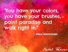 Colors quote via Rebel Thriver at www.Facebook.com/RebelThrivers