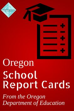 Where are the best schools in Oregon?  Find out from the Oregon Department of Education.