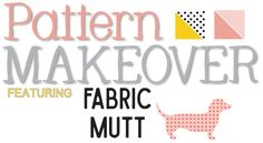 Pattern Makeover: Project 2