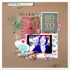 So Happy layout by chantallemcdaniel - Two Peas in a Bucket #scrapbooking
