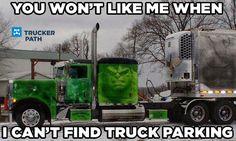 Avoid this with Trucker Path! Funny Trucker Memes Semi truck humor www.truckerpath.com #Trucks #Funny #Meme #Trucker #Bigrig #Hulk #Angry