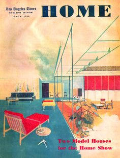LA Times Home supplement cover, 1954.